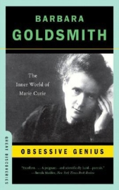 01. Obsessive Genius The Inner World of Marie Curie